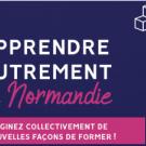 Apprendre autrement en Normandie